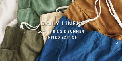 "2021 SPRING & SUMMER LIMITED EDITION "" DAILY LINEN """